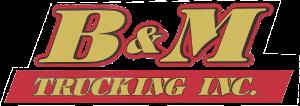 B&M Trucking Inc.